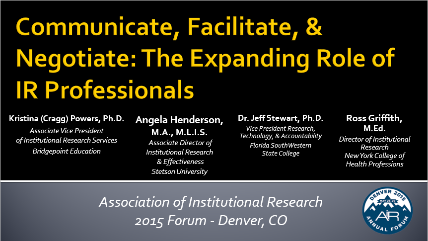 Communicate, Facilitate, & Negotiate: The Expanding Role of IR Professionals