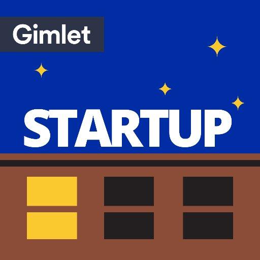 Gimlet Startup Podcast