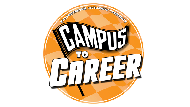 2019 Professional Development Conference:<br />Campus to Career