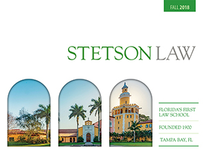 Stetson University College of Law - Florida's First Law School