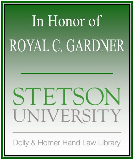 In Honor of Royal C. Gardner